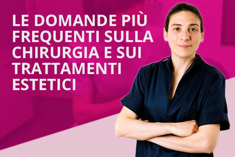 [Video] Le domande più frequenti sulla chirurgia e sui trattamenti estetici